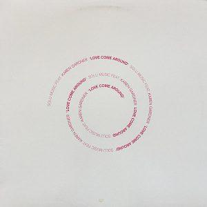 SOLU MUSIC feat KAREN GARDNER - Love Come Around