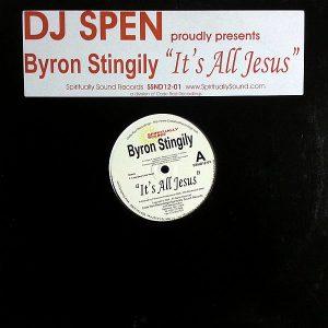 BYRON STINGILY - It's All Jesus