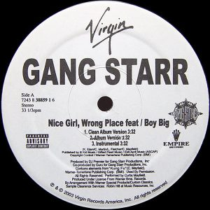 GANG STARR feat JADAKISS & BOY BIG – Nice Girl, Wrong Place/Rite Where U Stand