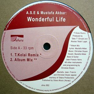 A.S.E. & MUSTAFA – Wonderful Life