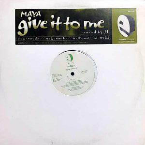 MAYA – Give It To Me