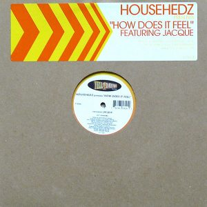 HOUSEHEDZ feat JACQUE - How Does It Feel