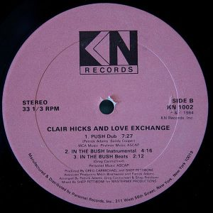 CLAIR HICKS & LOVE EXCHANGE – Push ( In The Bush )